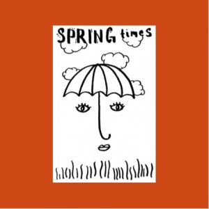 Spring Times 2019 Zine by Abigail Joy